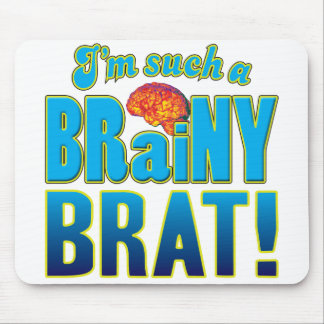 Brat Brainy Brain Mouse Pad
