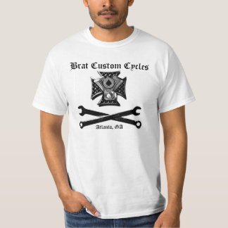 Brat Custom Cycles  Atlanta, GA T-Shirt