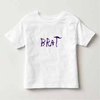 Brat: Truth in advertising Tshirts