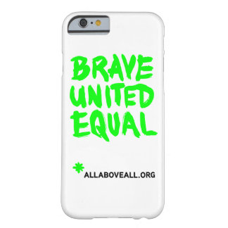 Brave Barely There iPhone 6 Case