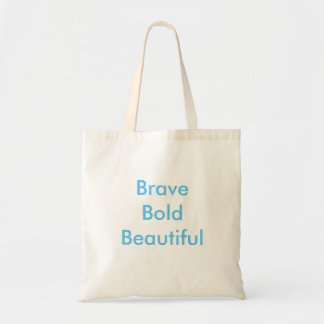 Brave. Bold. Beautiful. Bodhi Babes Shopping Tote