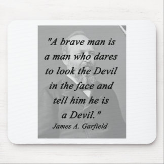 Brave Man - James Garfield Mouse Mat