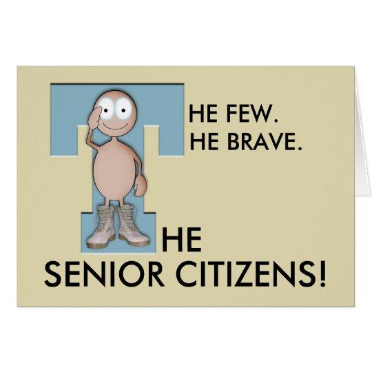 Brave Senior Greeting Card