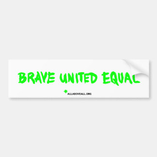 Brave United Equal - White Bumper Sticker