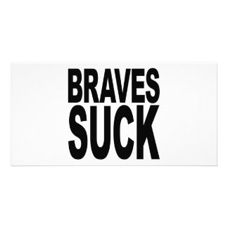 Braves Suck Personalized Photo Card