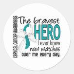Bravest Hero I Ever Knew Cervical Cancer Round Stickers