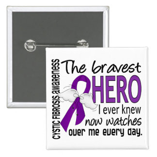 Bravest Hero I Ever Knew Cystic Fibrosis Buttons