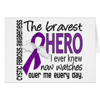 Bravest Hero I Ever Knew Cystic Fibrosis Greeting Card