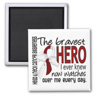 Bravest Hero I Ever Knew Head and Neck Cancer Square Magnet