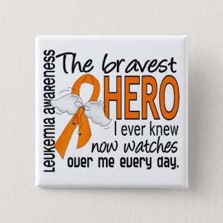 Bravest Hero I Ever Knew Leukemia 15 Cm Square Badge