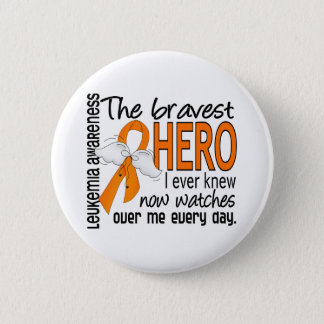 Bravest Hero I Ever Knew Leukemia 6 Cm Round Badge