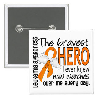 Bravest Hero I Ever Knew Leukemia Buttons