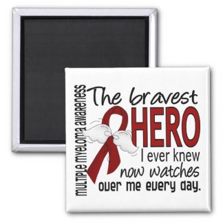 Bravest Hero I Ever Knew Multiple Myeloma Square Magnet