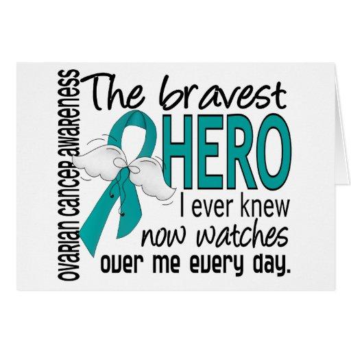 Bravest Hero I Ever Knew Ovarian Cancer Greeting Cards