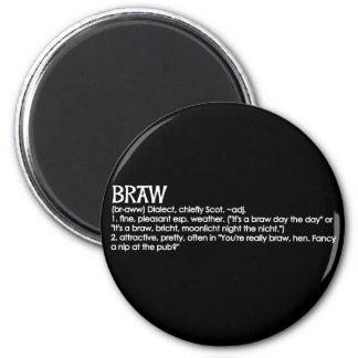 Braw 6 Cm Round Magnet