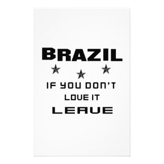 Brazil If you don't love it, Leave Stationery Paper