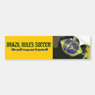 Brazil Rules Soccer! Bumper Sticker