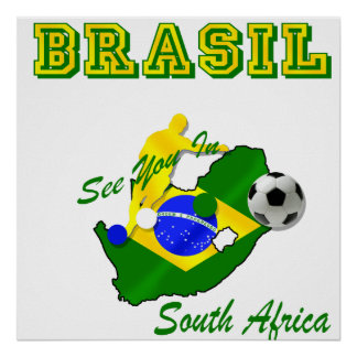 Brazil South Africa Qualifies Brasil T Poster
