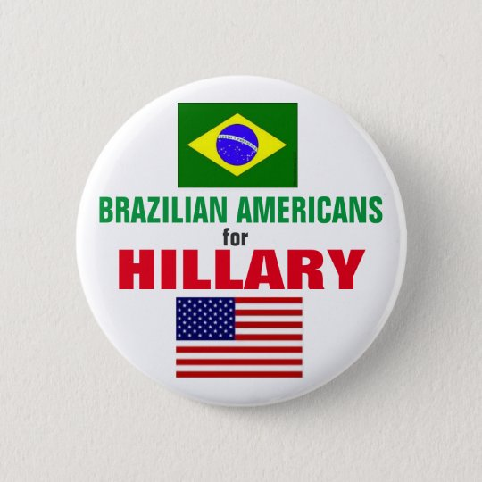 Brazilian Americans for Hillary 2016 6 Cm Round Badge