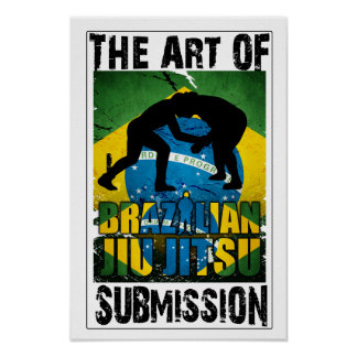 Brazilian Jiu JItsu - Art of Submission Poster