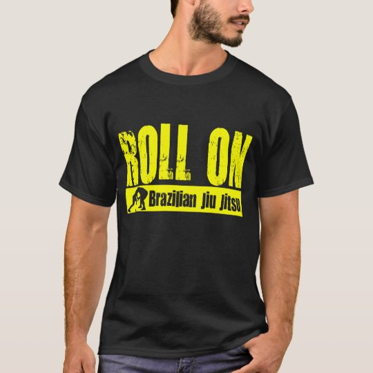 Brazilian Jiu JItsu - Roll On T-shirt