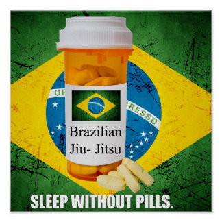 Brazilian Jiu Jitsu Sleep Without Pills Poster