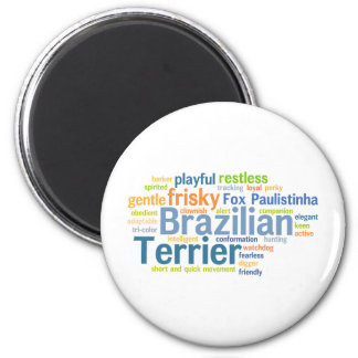 Brazilian Terrier 6 Cm Round Magnet