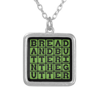 Bread And Butter In The Gutter Jewelry