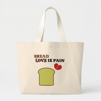 Bread Is Pain Canvas Bags