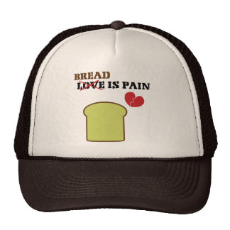 Bread Is Pain Trucker Hat