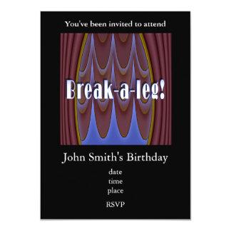 Break-a-leg! 11 Cm X 16 Cm Invitation Card