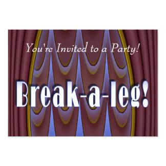 Break-a-leg! 13 Cm X 18 Cm Invitation Card