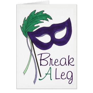 Break A Leg Drama Mask Opening Night Theatre Card