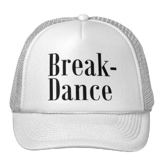 Break-Dance Cap