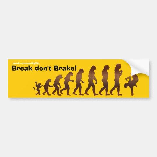 BREAK DANCE Funny Bumper Stickers