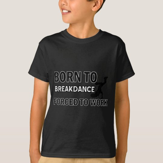 Break dancing designs T-Shirt