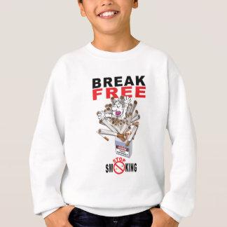 BREAK FREE - Stop Smoking Sweatshirt