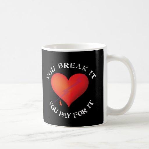 Break It Pay Heart Mug