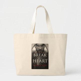 Break my HeartFINAL-high Jumbo Tote Bag