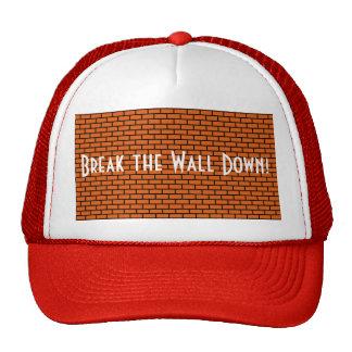 Break the Wall Down, Orange Brick Cap