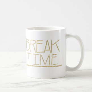 Break Time Mug