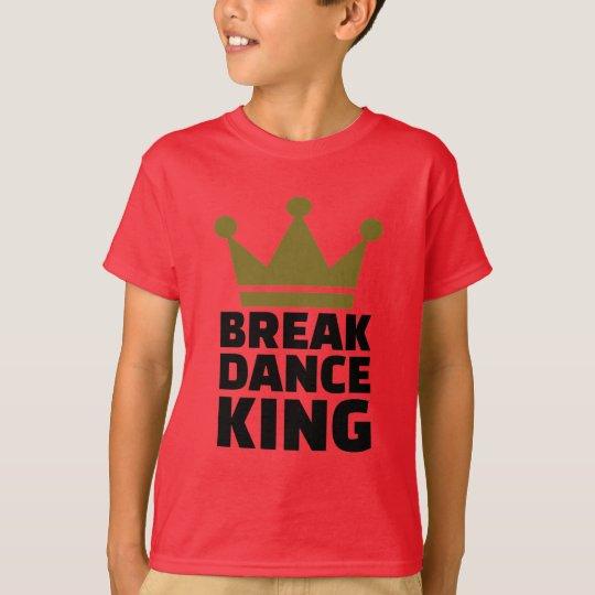 Breakdance King T-Shirt