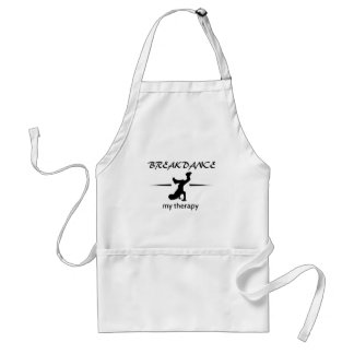 Breakdance my therapy adult apron
