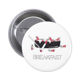 """Breakfast"" 6 Cm Round Badge"