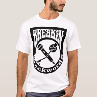 Breakin Wreckwordz Classic T-Shirt