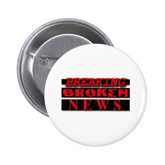 Breaking Broken News Logo Wear 6 Cm Round Badge
