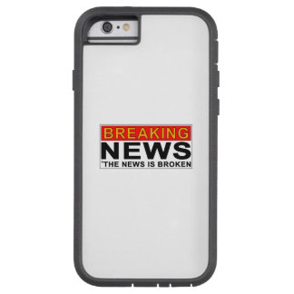 breaking news tough xtreme iPhone 6 case