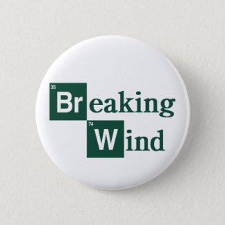 Breaking Wind Badge