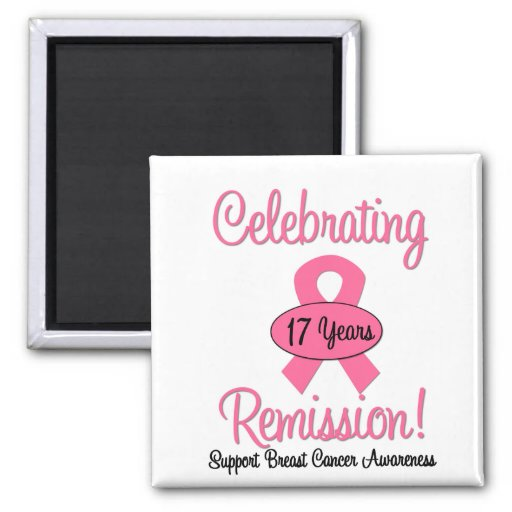 Breast Cancer 17 Year Remission Refrigerator Magnet