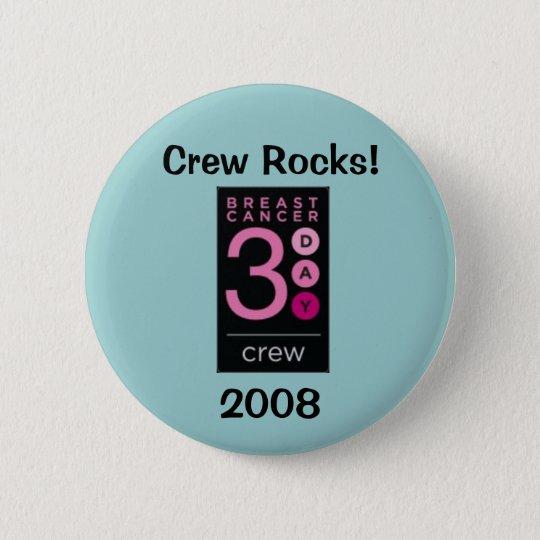 Breast Cancer 3-Day 2008 Crew 6 Cm Round Badge